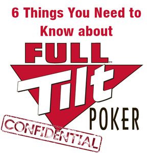 6 Things you need to know about Full Tilt Poker